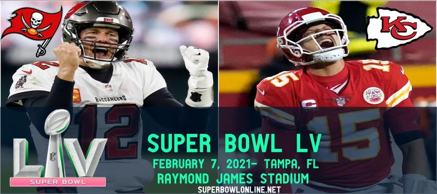 Chiefs VS Buccaneers Super Bowl 55 Live Stream