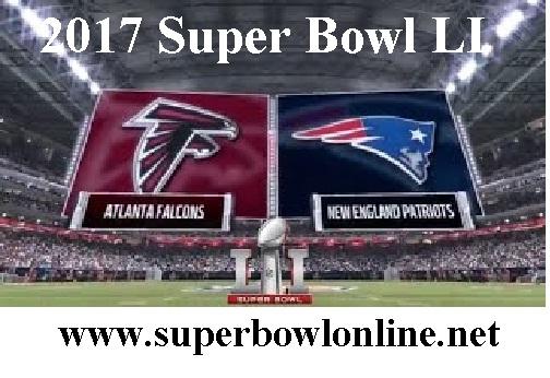 Live New England vs Atlanta Super Bowl 2017 Stream