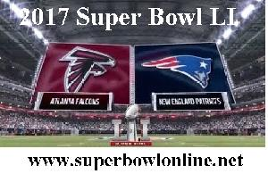 Live New England vs Atlanta Super Bowl 2017 Stream